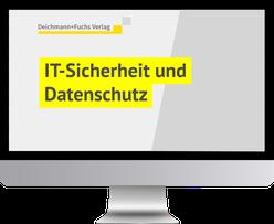 IT-Sicherheit und Datenschutz